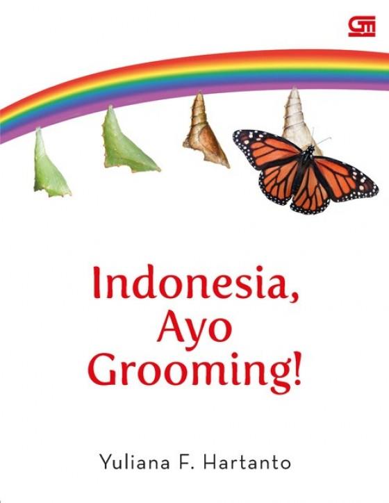 Indonesia, Ayo Grooming! By. Yuliana F. Hartanto