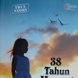 38 Tahun Mencari Ibu
