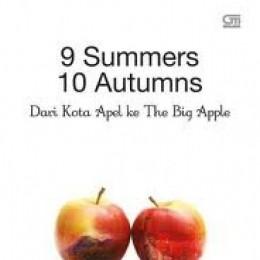 9 Summers 10 Autumns, Dari Kota Apel Ke The Big Apple