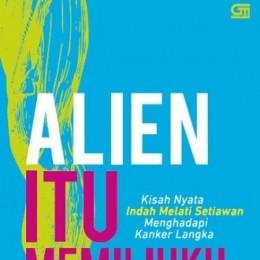 Alien Itu Memilihku