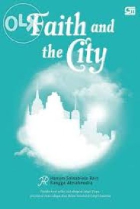 Faith and The City by Hanum Rais