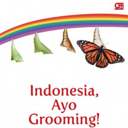 Indonesia, Ayo Grooming! By. Yuliana F. Hartanto