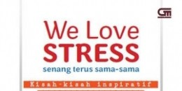 We Love Stress