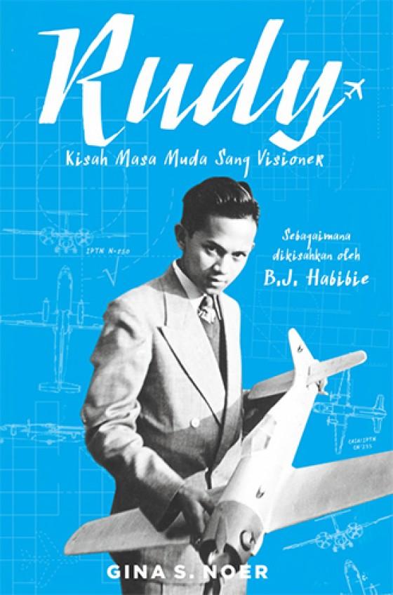 Rudy, Kisah Masa Muda Sang Visioner