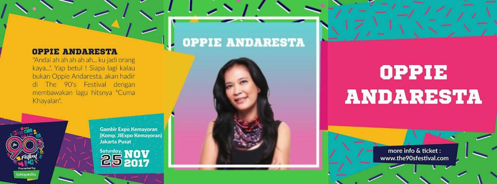 Oppie Andaresta, Penyanyi Pop-Rock 90an ini turut memeriahkan panggung The 90's Festival!