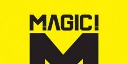 Don't Kill The Magic - Magic!